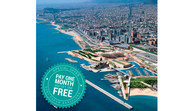 Port Forum Barcelona Superyachts. Pay one month and get one free